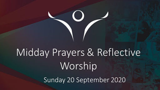 Midday Prayers & Reflective Worship
