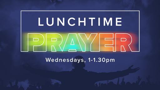 Lunchtime Prayer