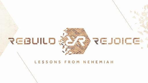 Rebuild & Rejoice