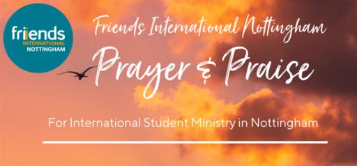 Friends International Nottingham Prayer & Praise