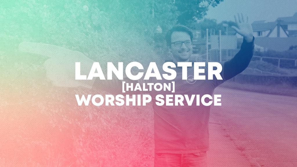 10:30am Lancaster (Halton) Worship Service