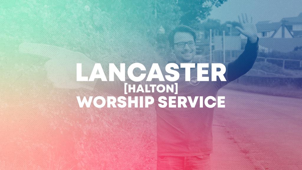 9:15am Lancaster (Halton) Worship Service