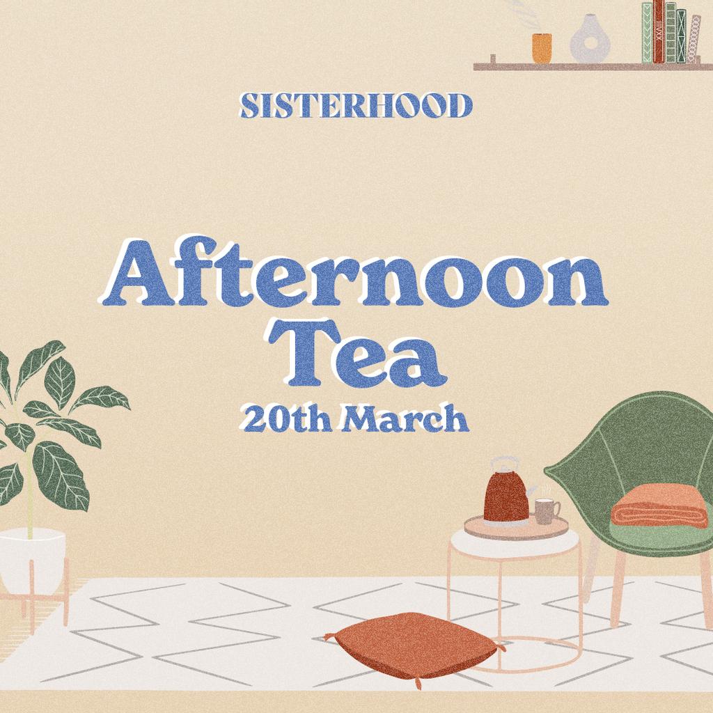 Sisterhood Afternoon Tea