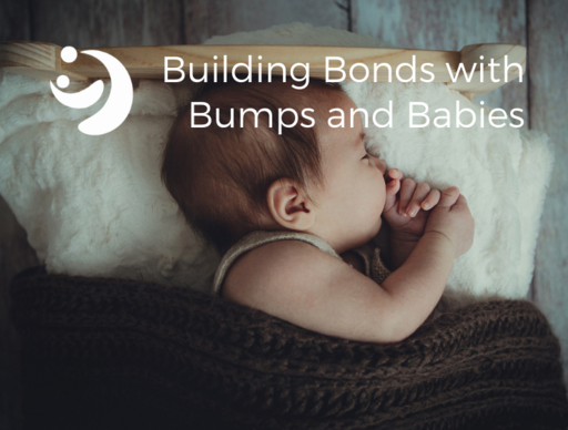 Building Bonds with Bumps and Babies