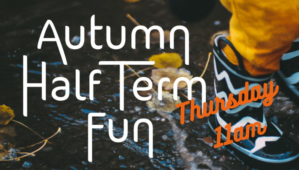 Autumn Half Term Activities